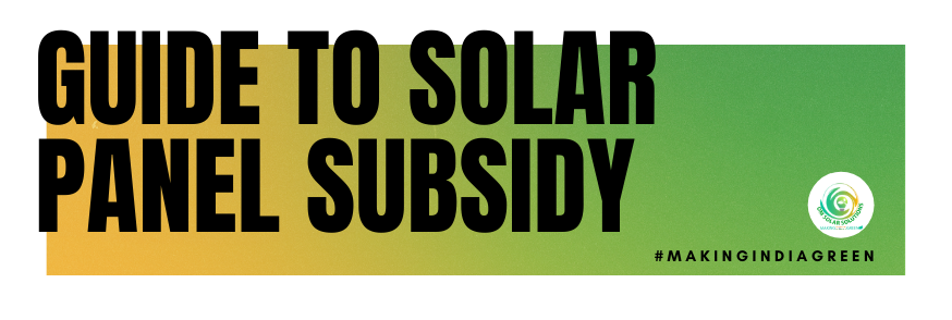 Basic Guide to get Solar Panel Subsidy in Uttar Pradesh