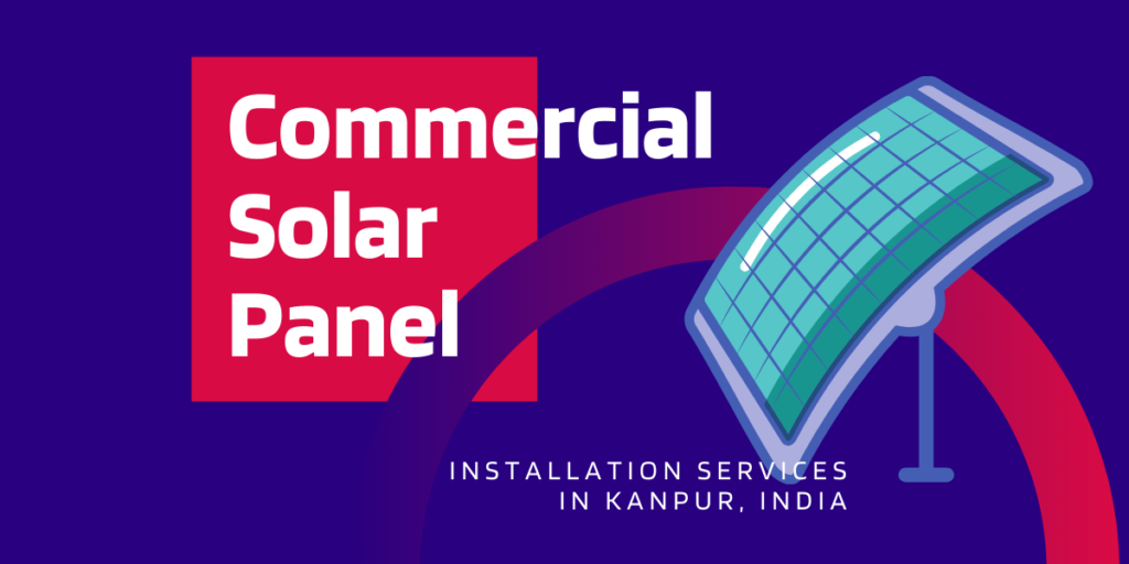 Commercial Solar Panel Installation Services by Om Solar Solutions